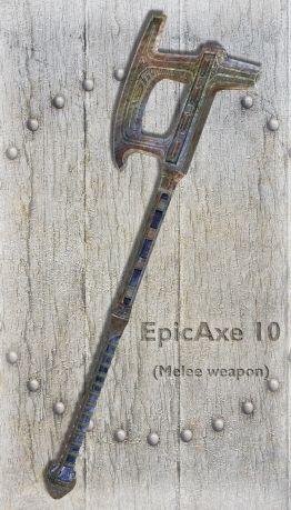 EpicAxe 10